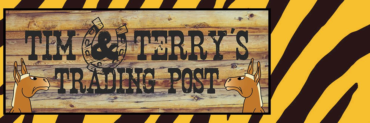 Introducing Tim & Terry's Trading Post!