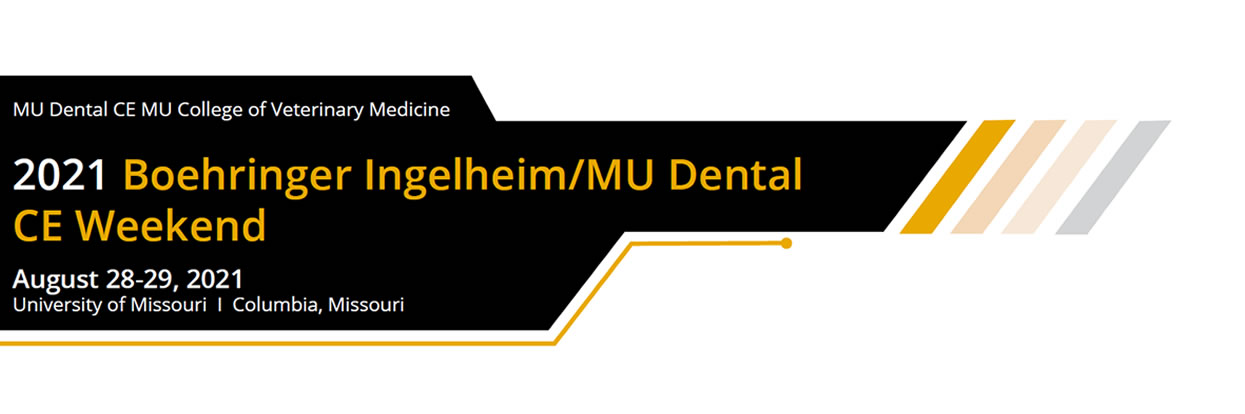The 2021 Boehringer Ingelheim/MU Dental CE Weekend